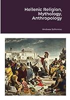 Hellenic Religion, Mythology, Anthropology