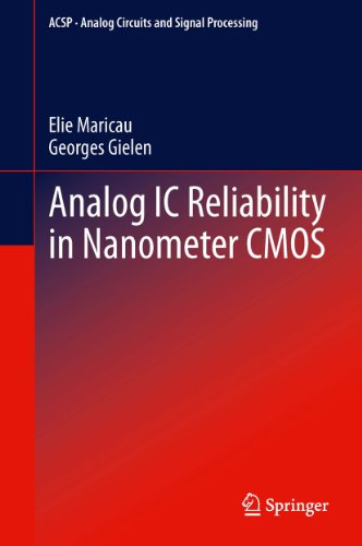 Analog IC Reliability in Nanometer CMOS (Analog Circuits and Signal Processing) (English Edition)