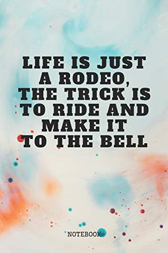 """Notebook: Cool Rodeo Quote / Saying Bull and Horse Rodeo Planner / Organizer / Lined Notebook (6\"""" x 9\"""")"""
