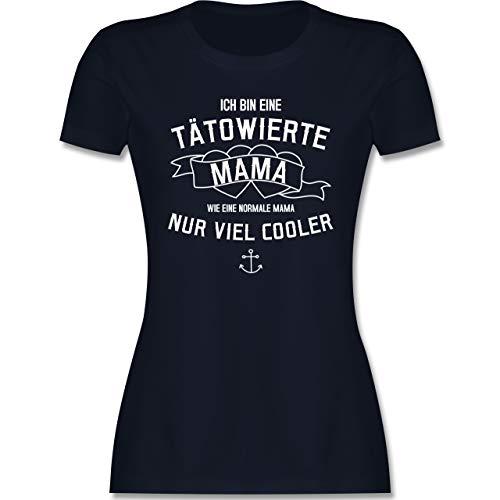 Muttertagsgeschenk - Ich Bin eine tätowierte Mama - XL - Navy Blau - t-Shirt Damen Anker - L191 - Tailliertes Tshirt für Damen und Frauen T-Shirt