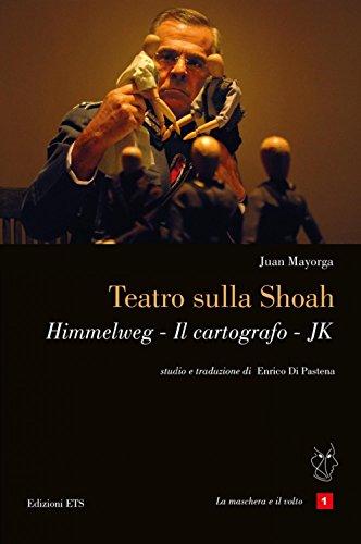 Teatro sulla Shoah. Himmelweg-Il cartografo-JK