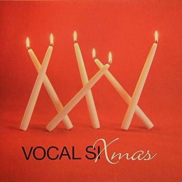 Vocal Sixmas