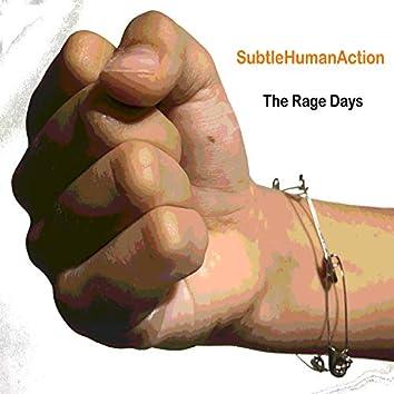 The Rage Days