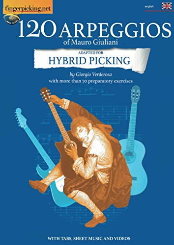 120 Arpeggios of Mauro Giuliani adapted for hybrid picking