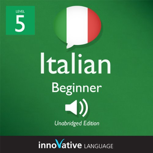 Learn Italian - Level 5: Upper Beginner Italian - Volume 1: Lessons 1-25 audiobook cover art