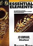 ESSENTIAL ELEMENTS 1 - arrangiert für Altsaxophon - mit CD [Noten / Sheetmusic] aus der Reihe: YAMAHA BLAESERKLASSE