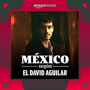 México según El David Aguilar
