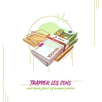Trapper Les Cons