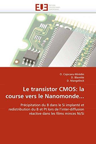 Le transistor cmos: la course vers le nanomonde... (OMN.UNIV.EUROP.)