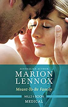 Meant-To-Be Family (Midwives On-Call Book 2) by [Marion Lennox]