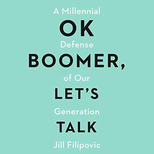 OK Boomer, Let's Talk audiobook cover art