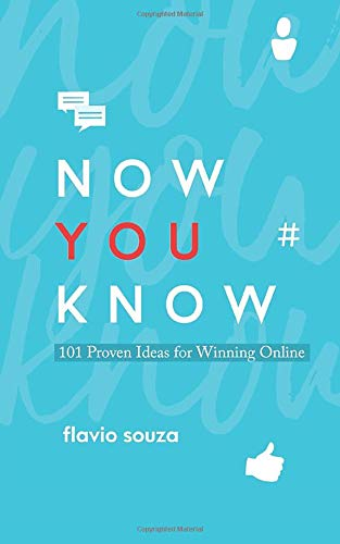 Now You Know: 101 Proven Ideas For Winning Onlineの詳細を見る