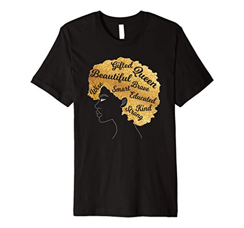 Beautiful Gifted Queen Afro Hair Black Queen T-shirt