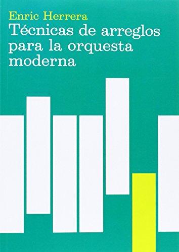 Técnicas de arreglos para la orquesta moderna (Música)