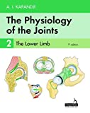 The Physiology of the Joints - Volume 2: The Lower Limb