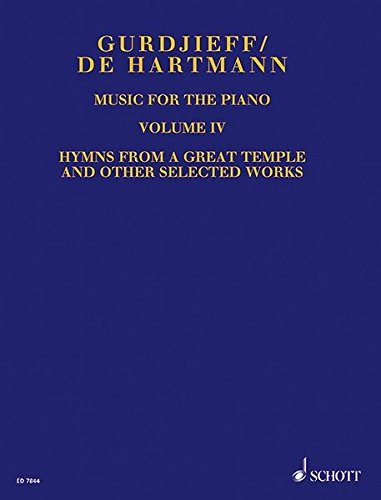 Music for the Piano: Hymns from a Great Temple, and other Selected Works. Vol. 4. Klavier.