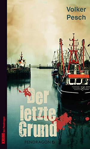Buchseite und Rezensionen zu 'Der letzte Grund: Kriminalroman' von Volker Pesch