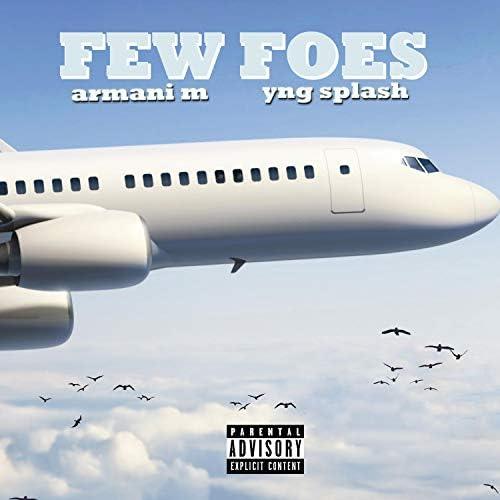 Armani M & Yng Splash