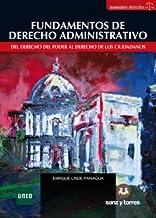 Fundamentos de Derecho Administrativo: Del Derecho del Poder al Derecho de los Ciudadanos