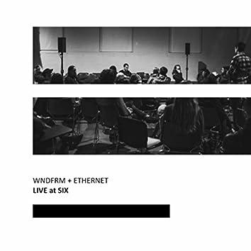 Live at SIX
