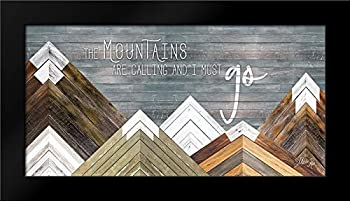 The Mountains are Calling and I Must Go Framed Art Print by Rae Marla
