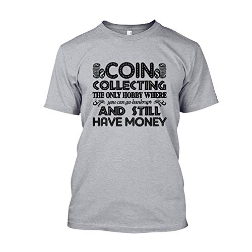 Are Blue Funny Coin Collecting T Shirt, Mens T Shirt, Clothing
