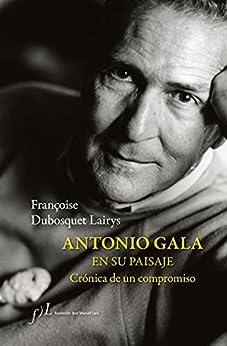 Antonio Gala en su paisaje de Françoise Dubosquet Lairys