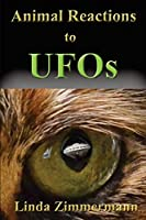 Animal Reactions to UFOs