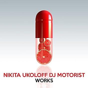 Nikita Ukoloff DJ Motorist Works