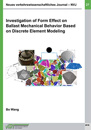 Investigation of Form Effect on Ballast Mechanical Behavior Based on Discrete Element Modeling (Neue