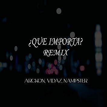 ¿Qué Importa? (Remix)