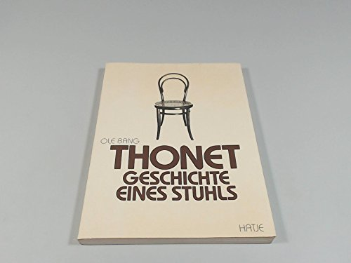 Thonet. Geschichte eines Stuhls