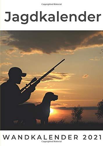 Jagdkalender: Wandkalender 2021: Wandkalender 2021. Sonderausgabe, verfügbar nur bei Amazon