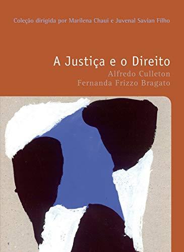 A justiça e o direito