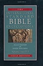 International Standard Bible Encyclopedia: E-J (International Standard Bible Encyclopedia (Wbeerdmans))