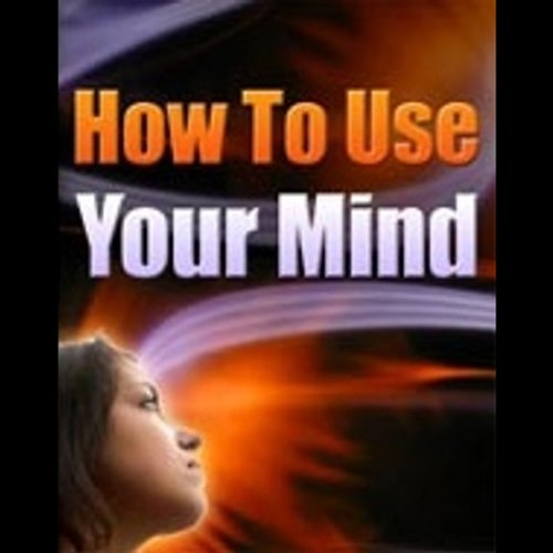 How to Use Your Mind cover art