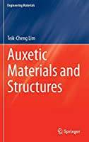 Auxetic Materials and Structures (Engineering Materials)