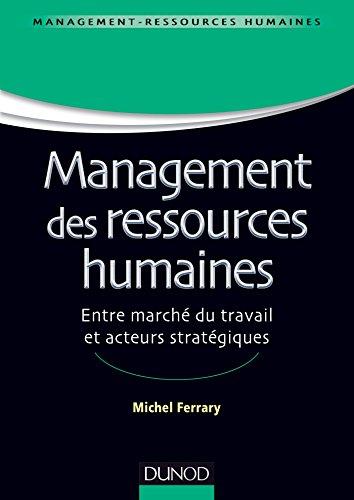 Management des ressources humaines : Entre marché du travail et acteurs stratégiques