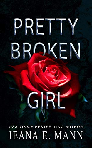 Pretty Broken Girl by [Jeana E. Mann, Rhonda Stapleton]