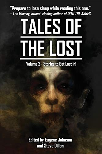 Tales Of The Lost Volume Two- A charity anthology for Covid- 19 Relief: Tales To Get Lost In A CHARITY ANTHOLOGY FOR COVID-19 RELIEF