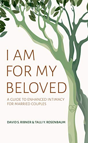 I Am for My Beloved: A Guide to Enhanced Intimacy for Married Couples (English Edition)
