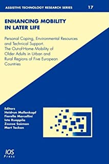 Enhancing Mobility in Later Life (Assistive Technology Research Series)