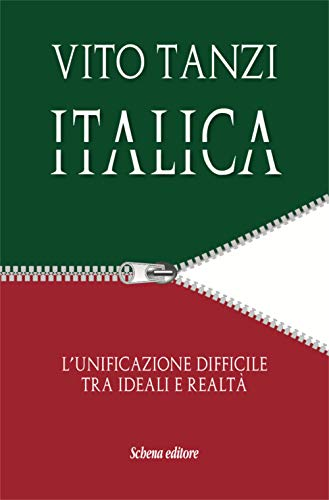 Italica. L'unificazione difficile tra ideali e realtà