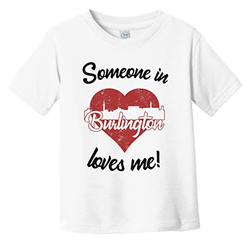 Someone in Burlington Loves Me Red Heart Skyline Infant Toddler T-Shirt, 3T White
