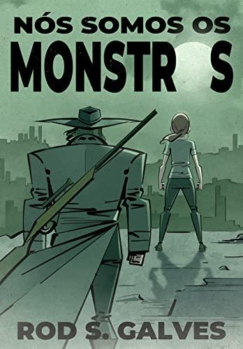 Nós Somos os Monstros
