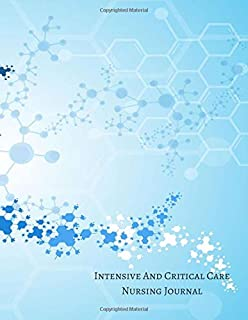 Intensive And Critical Care Nursing Journal: Intensive Care Log