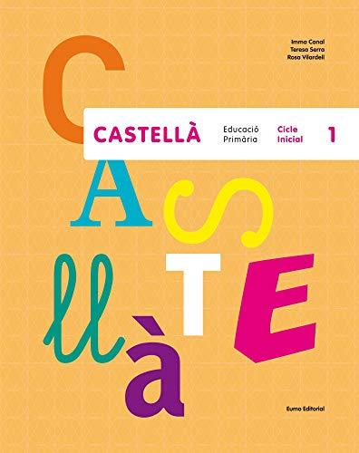Castellà. Educació Primària. Cicle Inicial 1 (Prim. Castellà)