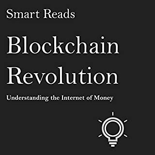 Blockchain Revolution: Understanding the Internet of Money cover art
