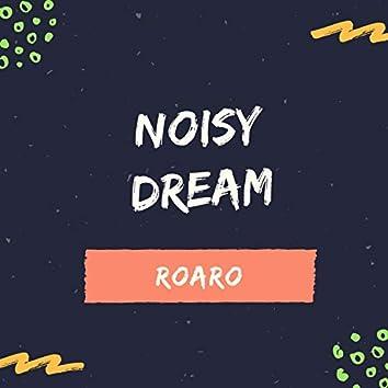 Noisy Dream