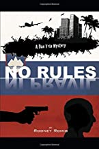 No Rules (Dr. Dan Trix Mystery Series Second Edition)